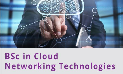 BSc in BSc in Cloud Networking Technologies