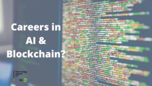 Ai & Blockchain career
